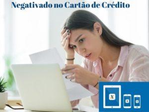 Negativado no Cartão de Crédito como pagar